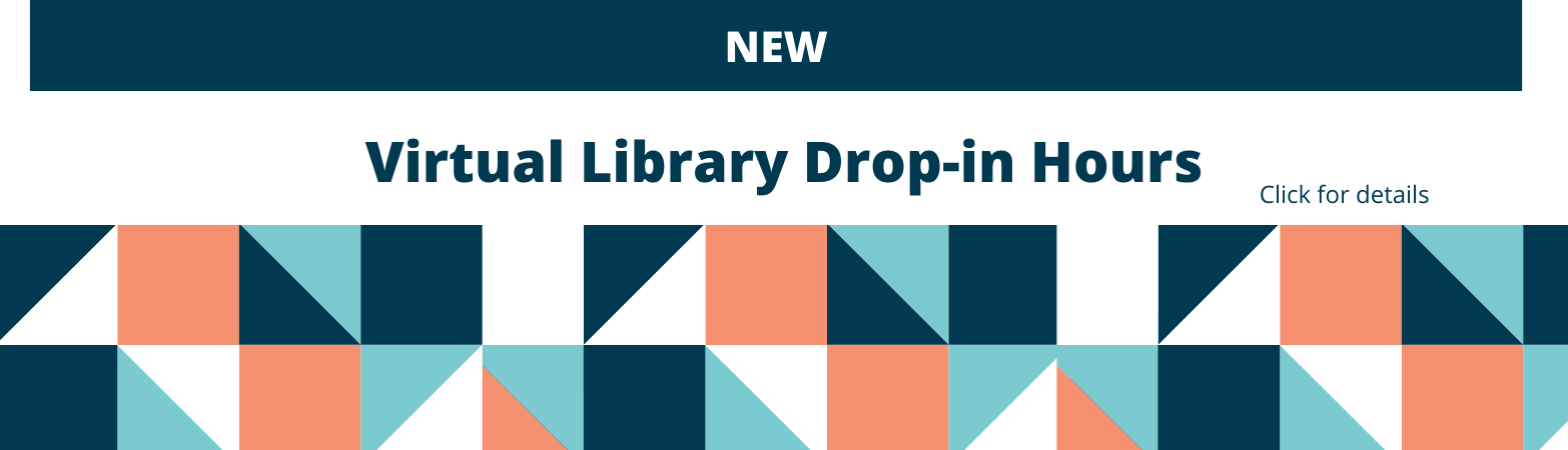 New library virtual drop in hours click for more information