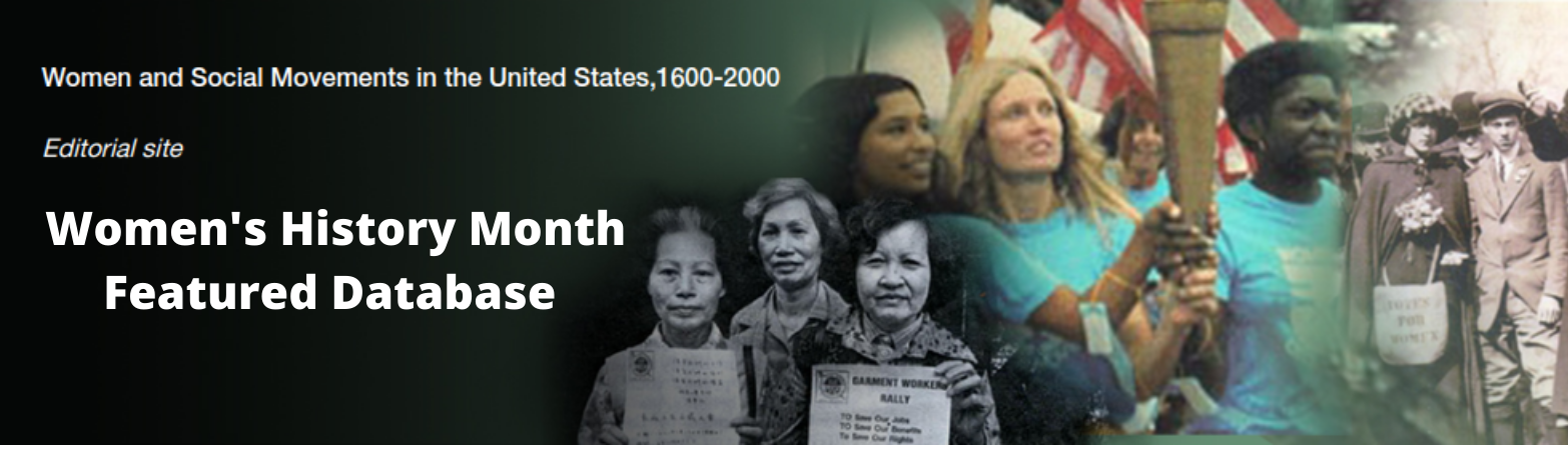 Women's history month featured database--Women and Social Movements click to access